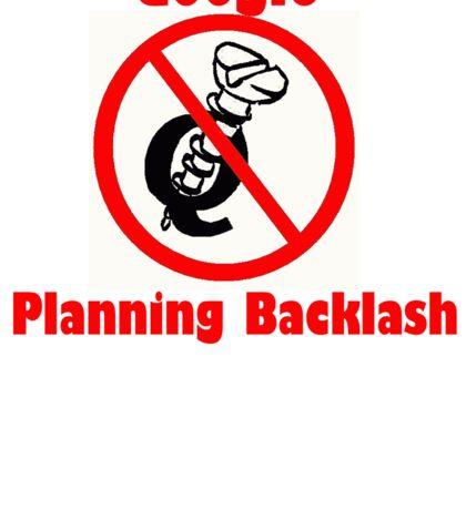 4Q T-Shirt . Style T3 Google Planning Backlash Sticker