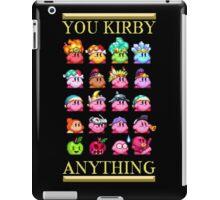 You Kirby Anything iPad Case/Skin