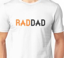 RAD DAD - Father's Day Unisex T-Shirt