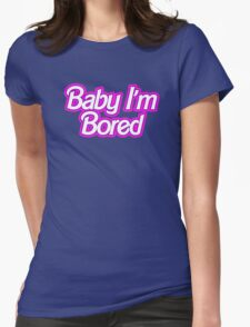Barbie I'm Bored Womens Fitted T-Shirt