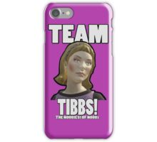 TEAM TIBBS! iPhone Case/Skin