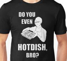 Do You Even Hotdish, Bro? Unisex T-Shirt