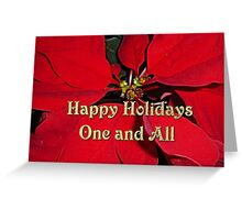 Happy Holidays One and All Greeting Card
