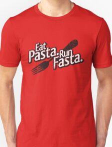 Eat Pasta. Run Fasta. T-Shirt