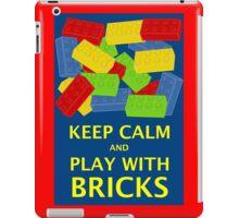 KEEP CALM AND PLAY WITH BRICKS iPad Case/Skin