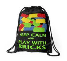 KEEP CALM AND PLAY WITH BRICKS Drawstring Bag