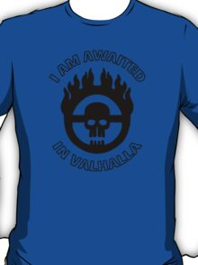 Mad Max - Warboy Skull Wheel - 'I Am Awaited In Valhalla' T-Shirt
