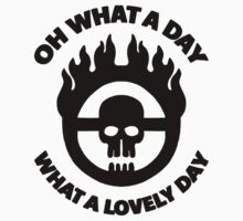 Mad Max - Warboy Skull Wheel  - 'Oh What A Day, What A Lovely Day' Kids Clothes