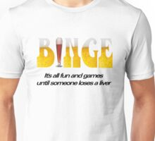 Binge Unisex T-Shirt