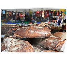 Market Series - Crustry bread with colourful backdrop Poster