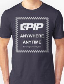 PIP - Anywhere Anytime T-Shirt