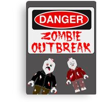 DANGER ZOMBIE OUTBREAK Canvas Print