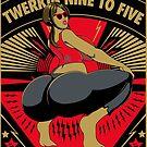 Twerkin' 9 to 5 by waxmonger