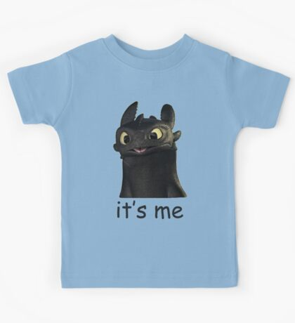 Toothless Its Me Face Kids Tee