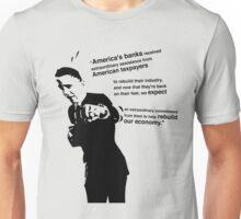 Obama on the Banks and Rebuilding US Economy. Unisex T-Shirt