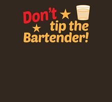 Don't TIP the bartender Womens Fitted T-Shirt