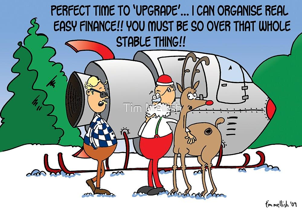 Santa considers an 'upgrade' by Tim Mellish