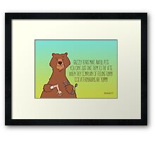 Grizzly Bears Make Awful Pets Framed Print