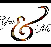 Ampersand - You & Me by Lori Worsencroft