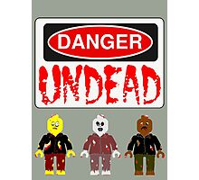 DANGER UNDEAD Photographic Print