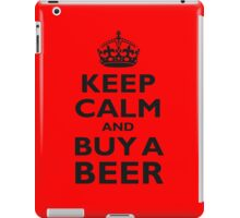 KEEP CALM, BUY A BEER, ON RED iPad Case/Skin