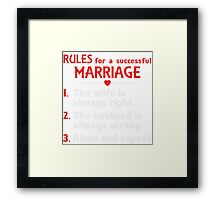 Rules For A Successful Marriage T-shirt Framed Print
