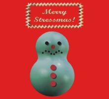 MERRY STRESSMAS! by Cheryl Hall