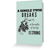 Chief Tecumseh Quote - Strength Greeting Card