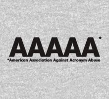 American Association Against Acronym Abuse by digerati