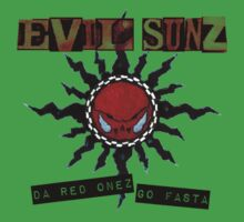 Evil Sunz - Da Red Onez Go Fasta by Senechal