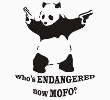 Who's endangered now MOFO?  (Large Print) T-Shirt
