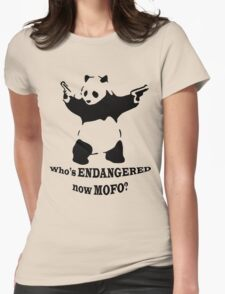Who's endangered now MOFO?  (Large Print) Womens Fitted T-Shirt