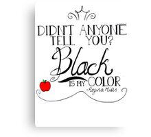 Black is my color (black font, American spelling) Canvas Print