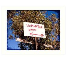 WoManBull Yard - Australia Art Print