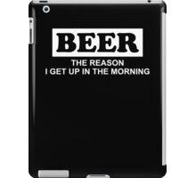 Beer Reason Funny TShirt Epic T-shirt Humor Tees Cool Tee iPad Case/Skin