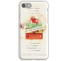 Don't Forget Where You Belong iPhone Case/Skin