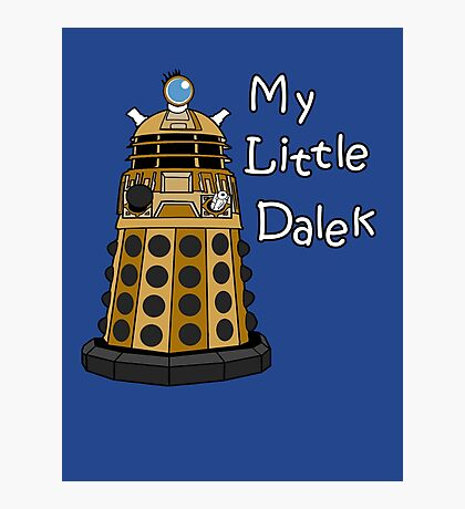 My Little Dalek Photographic Print