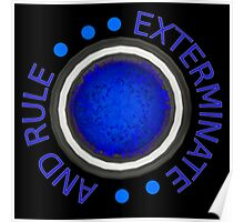 Exterminate and Rule! Poster