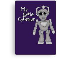 My Little Cyberman Canvas Print