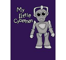 My Little Cyberman Photographic Print