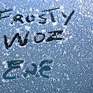 Frosty woz ere by Sean Farragher