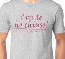 ITALIAN:  I'M OVER YOU Unisex T-Shirt