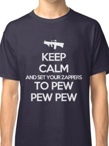 Starkid: Keep calm and set your zappers to pew pew pew (white) Classic T-Shirt