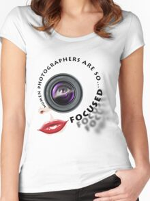 Women photographers are so... FOCUSED. Women's Fitted Scoop T-Shirt