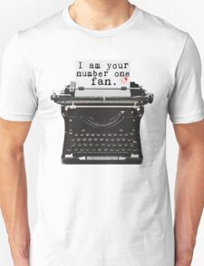 I Am Your Number One Fan T-Shirt