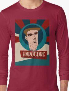 HARDCORE Long Sleeve T-Shirt