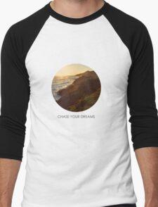 Chase Your Dreams Men's Baseball ¾ T-Shirt