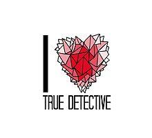 I love True Detective Photographic Print