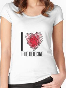 I love True Detective Women's Fitted Scoop T-Shirt