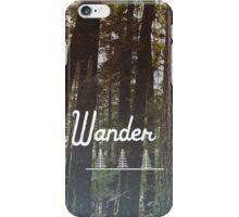 Wander On iPhone Case/Skin